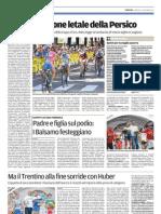 Coppa Rosa e Coppa di Sera, 9 settembre 2012, Trentino