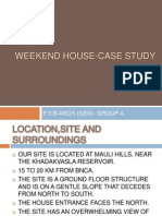 Weekend House-case Study