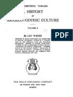 Leo Wiener 1919 - History of Arabico-Gothic Culture (Vol. 2)