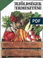 Hájas Mária, dr - Gyökérzöldségek termesztése