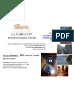 Paquete Estancia Gastronomica Antiestres La Garganta Complejo Turistico Rural Turismo El Chorro Malaga Oferta