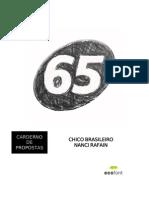 Caderno de Propostas - Chico Brasileiro 65