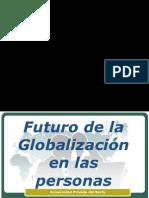 FUTURO DE LA GLOBALIZACION