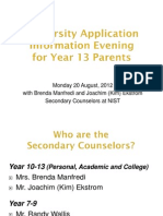 Year 13 Parents University Application Night - 20 August 2012