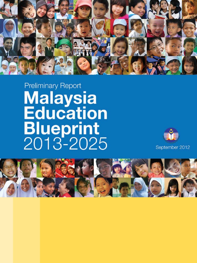 Preliminary malaysia education blueprint 2013 2025english preliminary malaysia education blueprint 2013 2025english programme for international student assessment educational assessment malvernweather Choice Image