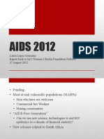 AIDS 2012 Wrap - Presented to South African Int'l Women's Media Foundation Fellows