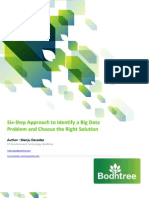 Six Step approach to identify a Big data problem and choose the right Solution