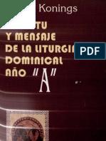 Konings, Johan - Espiritu y Mensaje de La Liturgia Dominical (Ciclo a)