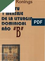 Konings, Johan - Espiritu y Mensaje de La Liturgia Dominical (Ciclo b)