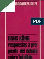 Kung, Hans - Respuestas a Proposito Del Debate Infalible