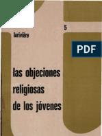 Lariviere, Jean Jecques - Las Objeciones Religiosas de Los Jovenes
