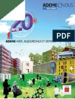 ADEME HIER, AUJOURD'HUI ET DEMAIN - ADEME 20 ANS