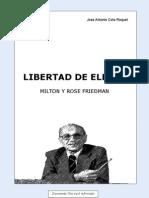 Libertad de Elegir Milton Friedman