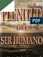 Gomez Yanez, Salvador - Plenitud Del Ser Humano