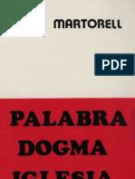 Martorell, Jose - Palabra, Dogma, Iglesia
