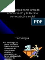 La Tecnologc3ada Como c3a1rea de Conocimiento y La