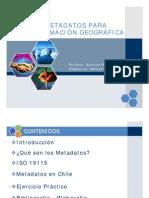 Metadatos para Información Geográfica - Giannina Reyes G.