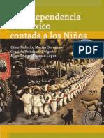 La Independencia de Mc3a9xico Contada a Los Nic3b1os