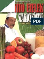 Bártfai László – Gyógyító ételek szakácskönyve_ Könnyű kímélő és diétás ételek