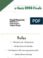 Intra School Olympics Quiz 2008 Finals