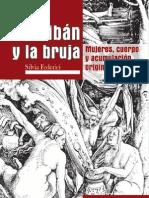 55382378 Silvia Federici Caliban y La Bruja Mujeres Cuerpo y Acumulacion Primitiva