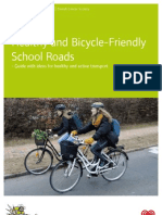 Healthy and Bicycle Friendly School Roads