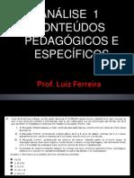 1 ANALISE DA PROVA DE CONHECIMENTOS ESPECÍFICOS E PEDAGÓGICOS