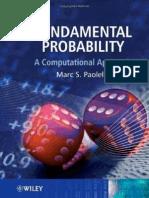 Fundamental Probability a Computational Approach