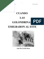 Cuando Las Golondrinas Emigraron al Este