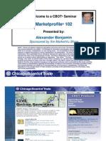 Market Profile 102