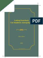 Ludwig Feuerbach - Um manifesto antropológico