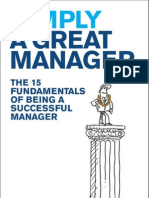Simply a Great Manager the 15 Fundamentals of Being a Successful Manager