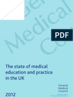 The state of medical education and practice in the UK report