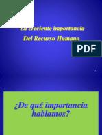 La Creciente Importancia del Recurso Humano