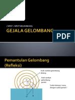 fisika sma - GEJALA GELOMBANG