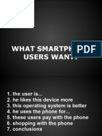 What Smartphone Users Want