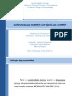 Apresentação_Final_Condutividade_e_Difusividade_Térm_=  =_iso-8859-1_Q_ica
