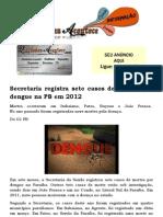 Secretaria Registra Sete Casos de Mortes Por Dengue Na PB Em 2012