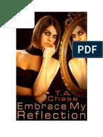 TA Chase - Embrace My Reflection