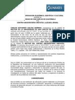 CONVENIO DE COOPERACION ACADEMICA, CIENTIFICA Y CULTURAL ENTRA LA USAC Y EL CENTRO UNIVERSITARIO UNIVATES, LAJEADO, BRASIL.