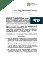 CONVENIO MARCO DE COOPERACION ACADEMICA, CIENTIFICA Y CULTURAL ENTRE LA USAC Y LA UNIVERSIDAD DE SAN BUENAVENTURA SECCIONAL MEDELLIN, COLOMBIA