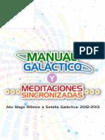 Manual Galactico y Meditaciones Sincronizadas Año Mago Rítmico a S emilla Galáctica