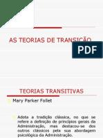 AS TEORIAS DE TRANSIÇÃO 04.04.12
