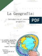 La Geografía y su introducción al conocimiento geográfico