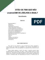ONDE ESTAO OS 7000 David Botelho Lido
