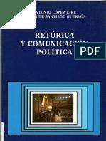 Retorica y comunicación política. Antonio López Eire