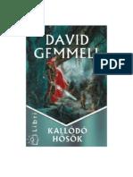 David Gemmell - Kallódó hősök