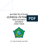 Dody Firmanda 2012 - Clinical Pathways RSUD Sidoarjo 17-18 September 2012