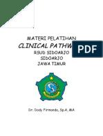 Dody Firmanda 2012 - Clinical Pathways RSUD Sidoarjo 17-18 September 2012