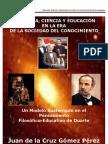 FILOSOFÍA, CIENCIA Y EDUCACIÓN EN LA ERA DE LA SOCIEDAD DEL CONOCIMIENTO
